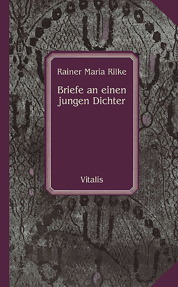 Letters to a Young Poet. Rainer Maria Rilke