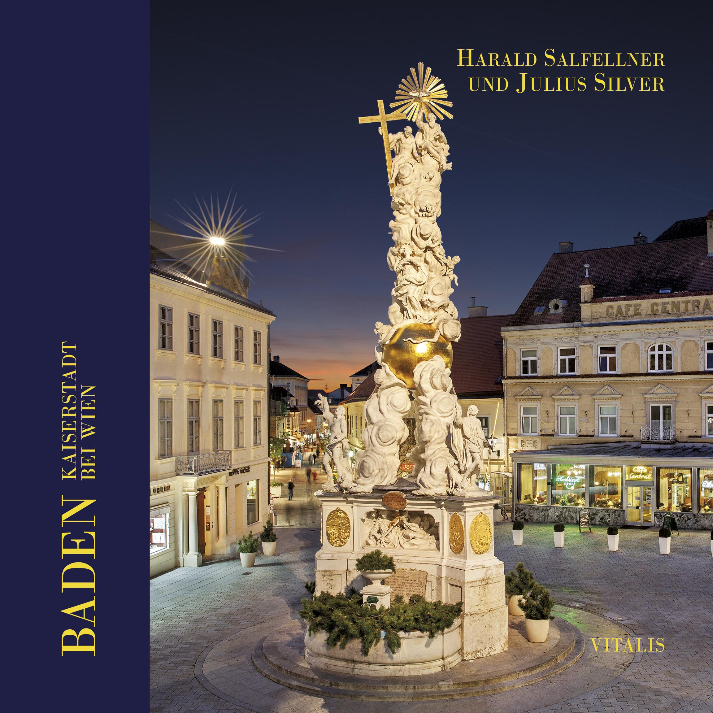 Kaiserstadt Baden Bei Wien, Harald Salfellner,Julius